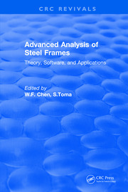 Advanced Analysis of Steel Frames: Theory, Software, and Applications