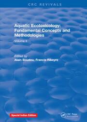 Aquatic Ecotoxicology: Volume 2: Fundamental Concepts and Methodologies