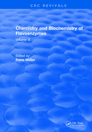 Chemistry and Biochemistry of Flavoenzymes: Volume III