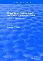 Enzymes of Nucleic Acid Synthesis and Modification: Volume 1: DNA Enzymes