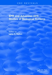 EPR and Advanced EPR Studies of Biological Systems