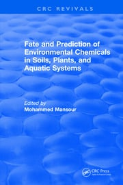 Fate And Prediction Of Environmental Chemicals In Soils, Plants, And Aquatic Systems
