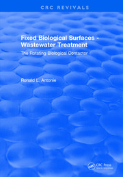 Fixed Biological Surfaces - Wastewater Treatment: The Rotating Biological Contactor