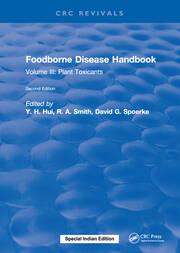 Foodborne Disease Handbook, Second Edition: Volume III: Plant Toxicants