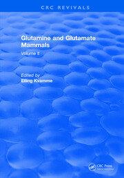 Glutamine and Glutamate Mammals: Volume II