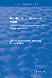 Handbook of Medicinal Mints: Aromathematics: Phytochemicals and Biological Activities