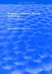 Handbook of Thin Film Process Technology: 98/1 Reactive Sputtering