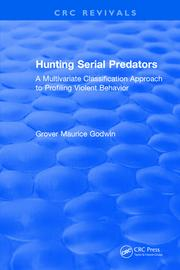 Hunting Serial Predators: A Multivariate Classification Approach to Profiling Violent Behavior