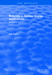 Materials in Nuclear Energy Applications: Volume II