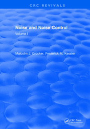 Noise and Noise Control: Volume 1