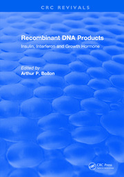 Recombinant DNA Products: Insulin, Interferon and Growth Hormone