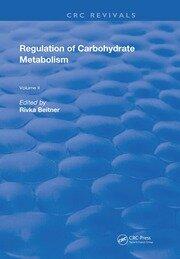 Regulation Of Carbohydrate Metabolism: Volume II