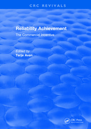 Reliability Achievement: The commercial incentive