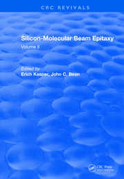 Silicon Molecular Beam Epitaxy: Volume II