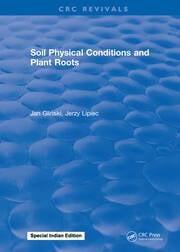 Soil Physical Conditions and Plant Roots