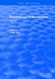 Spectroscopy In Biochemistry: Volume I