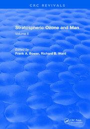 Stratospheric Ozone and Man: Volume II