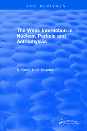 The Weak Interaction in Nuclear, Particle and Astrophysics