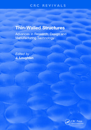Thin-Walled Structures: Advances in Research, Design and Manufacturing Technology