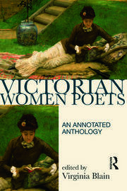Victorian Women Poets: An Annotated Anthology