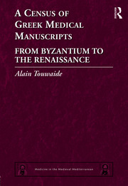 A Census of Greek Medical Manuscripts: From Byzantium to the Renaissance