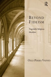 Beyond Fideism: Negotiable Religious Identities