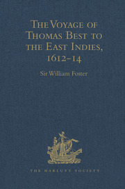 The Voyage of Thomas Best to the East Indies, 1612-14