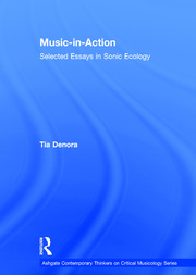 Music-in-Action: Selected Essays in Sonic Ecology