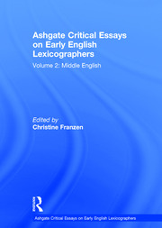 Ashgate Critical Essays on Early English Lexicographers: Volume 2: Middle English