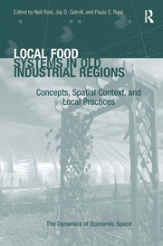 Local Food Systems in Old Industrial Regions: Concepts, Spatial Context, and Local Practices