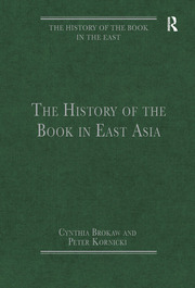 The History of the Book in East Asia
