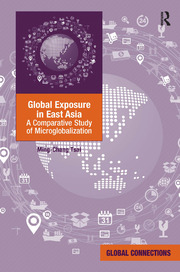 Global Exposure in East Asia: A Comparative Study of Microglobalization