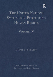 The United Nations System for Protecting Human Rights: Volume IV