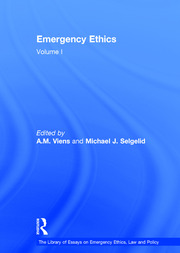 Emergency Ethics: Volume I