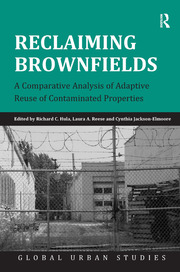 Reclaiming Brownfields: A Comparative Analysis of Adaptive Reuse of Contaminated Properties