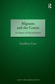 Migrants and the Courts: A Century of Trial and Error?