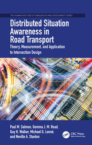 Distributed Situation Awareness in Road Transport: Theory, Measurement, and Application to Intersection Design
