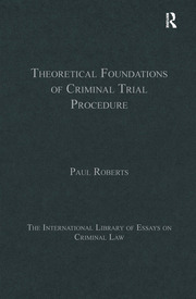 Theoretical Foundations of Criminal Trial Procedure