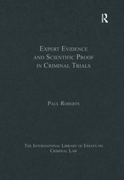 Expert Evidence and Scientific Proof in Criminal Trials