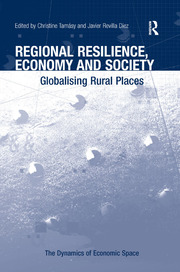 Regional Resilience, Economy and Society: Globalising Rural Places
