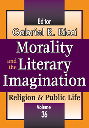 Morality and the Literary Imagination: Volume 36, Religion and Public Life