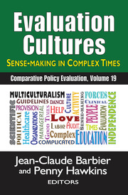Evaluation Cultures: Sense-Making in Complex Times