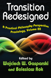 Transition Redesigned: A Practical Philosophy Perspective