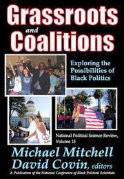 Grassroots and Coalitions: Exploring the Possibilities of Black Politics
