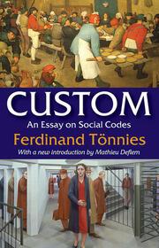 Custom: An Essay on Social Codes