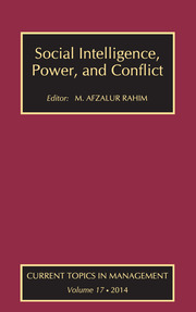 Social Intelligence, Power, and Conflict: Volume 17: Current Topics in Management