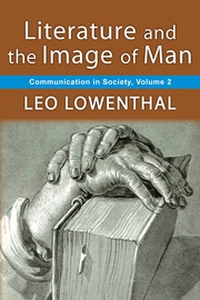 Literature and the Image of Man: Volume 2, Communication in Society