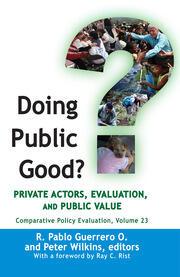 Doing Public Good?: Private Actors, Evaluation, and Public Value