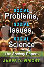 Social Problems, Social Issues, Social Science: The Society Papers