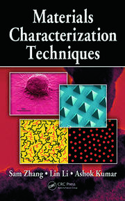 Materials Characterization Techniques - 1st Edition book cover